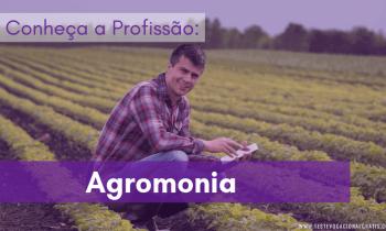 Agronomia – Conheça a profissão e o curso!