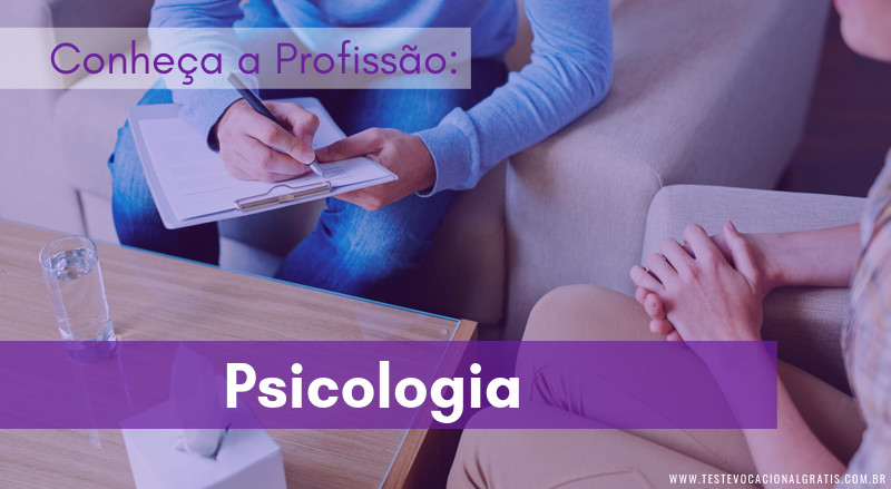 Conheça a profissão Psicologia
